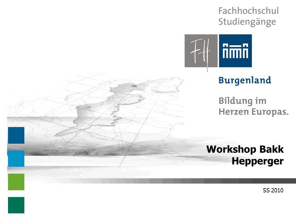 Workshop Bakk – SS 2010 Benutzerkonto