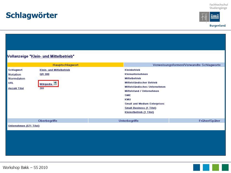 Workshop Bakk – SS 2010 Schlagwörter