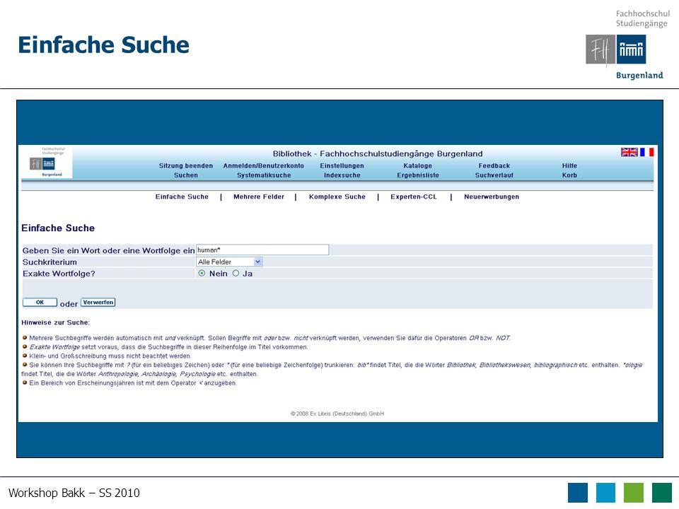 Workshop Bakk – SS 2010 Suche im Österreichischen Bibliothekenverbund