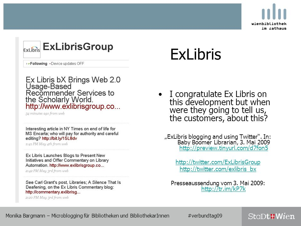 ExLibris I congratulate Ex Libris on this development but when were they going to tell us, the customers, about this.
