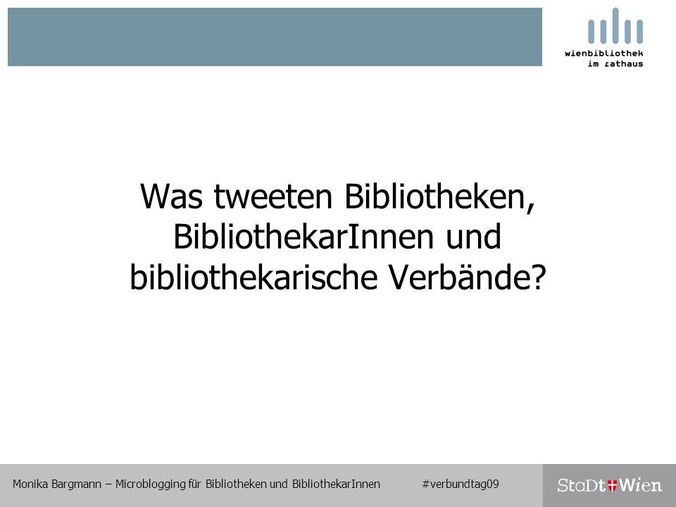 Was tweeten Bibliotheken, BibliothekarInnen und bibliothekarische Verbände.