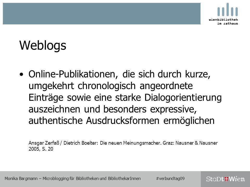 Zum Weiterlesen III Kroski, Ellyssa: All a Twitter: Want to Try Microblogging?.