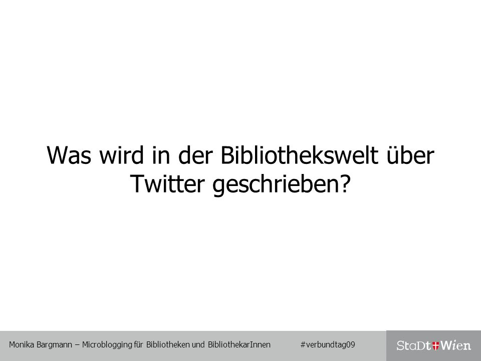 Was wird in der Bibliothekswelt über Twitter geschrieben?