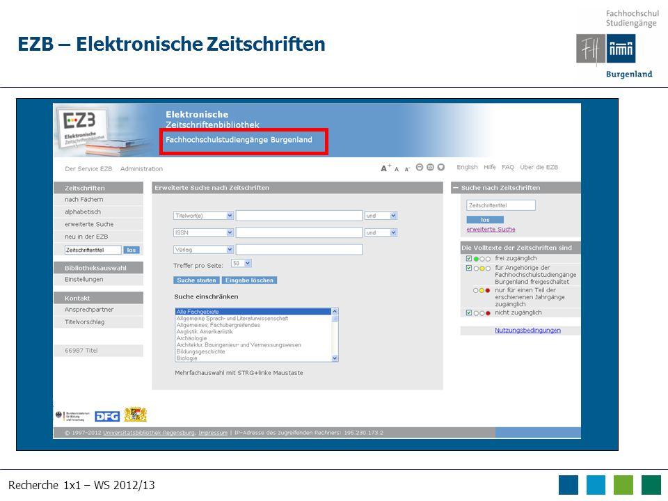 Recherche 1x1 – WS 2012/13 EZB – Elektronische Zeitschriften