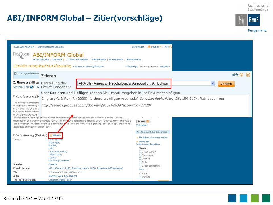 Recherche 1x1 – WS 2012/13 ABI/INFORM Global – Zitier(vorschläge)