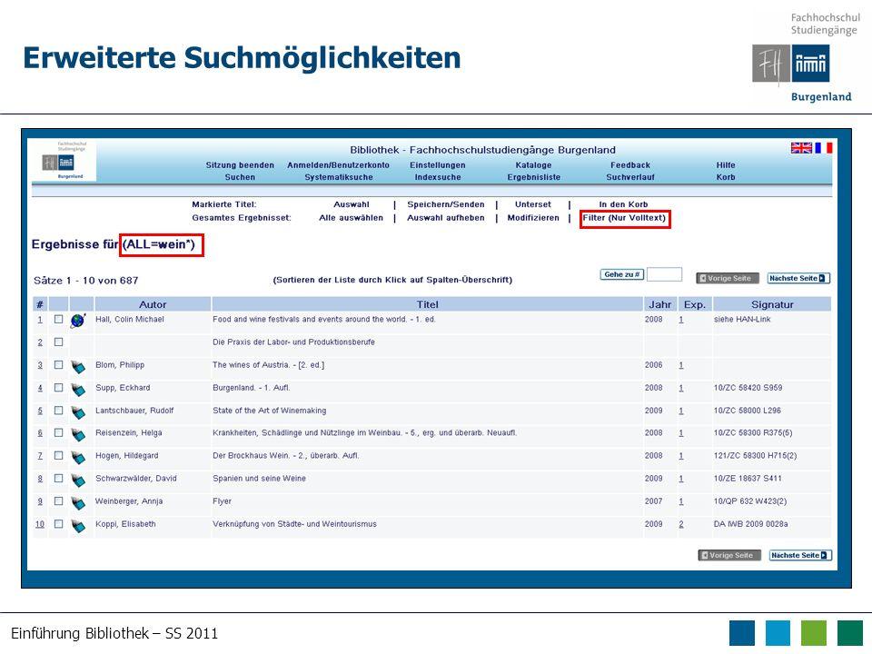 Einführung Bibliothek – SS 2011 Erweiterte Suchmöglichkeiten
