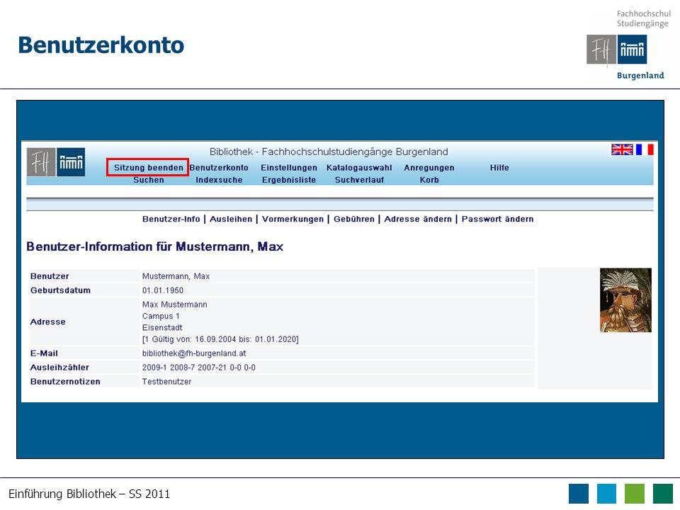 Einführung Bibliothek – SS 2011 Benutzerkonto