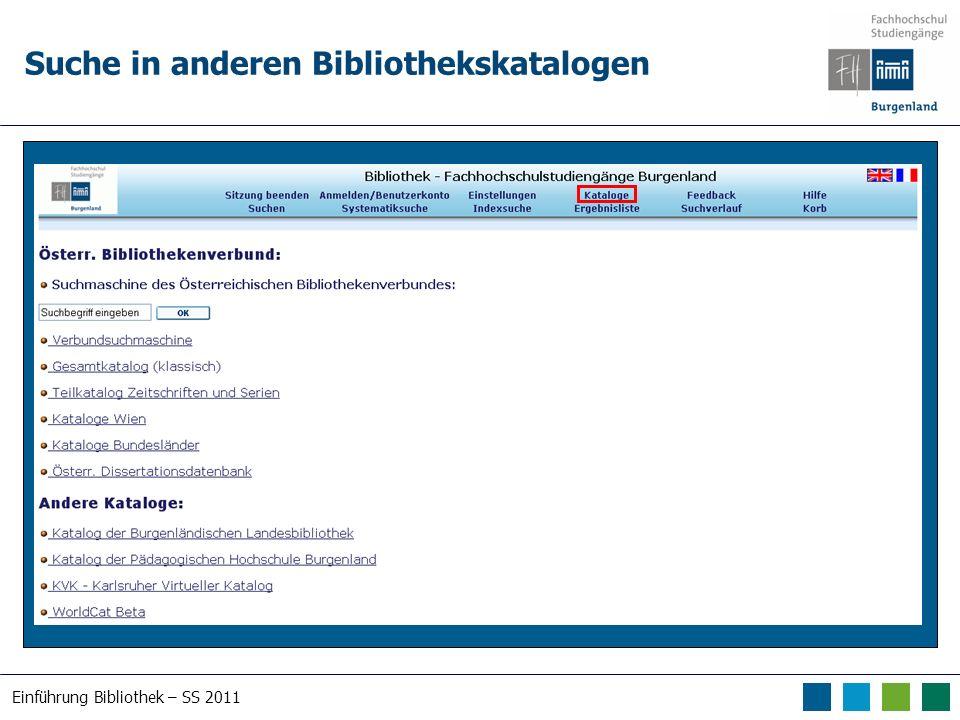 Einführung Bibliothek – SS 2011 Suche in anderen Bibliothekskatalogen