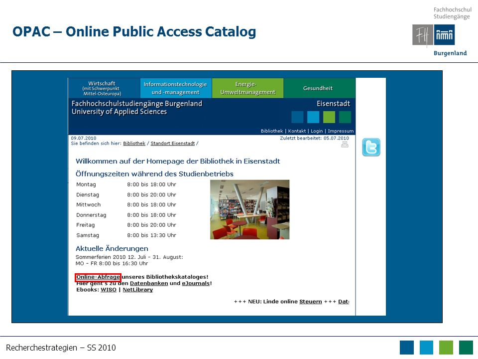 Recherchestrategien – SS 2010 OPAC – Online Public Access Catalog