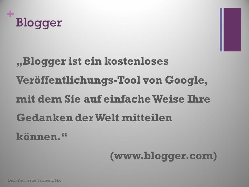 + Praktische Beispiele Weblogs im Bildungsbereich Interne und externe Kommunikation in Organisationsweblogs Interne und externe Kommunikation in Organisationsweblogs Private Weblogs Dipl.-Päd.