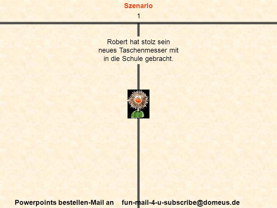 Szenario Powerpoints bestellen-Mail an fun-mail-4-u-subscribe@domeus.de 1973 Der Biolehrer zückt sein eigenes Schweizer Messer, und zusammen mit anderen Schülern vergleichen sie die unterschiedlichen Funktionen.