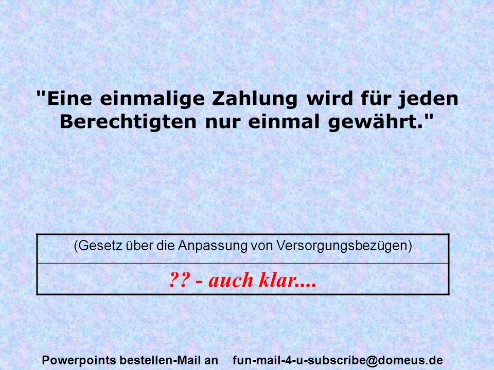 Powerpoints bestellen-Mail an fun-mail-4-u-subscribe@domeus.de Gewürzmischungen sind Mischungen von Gewürzen. (Deutsches Lebensmittelbuch) Ach komm!