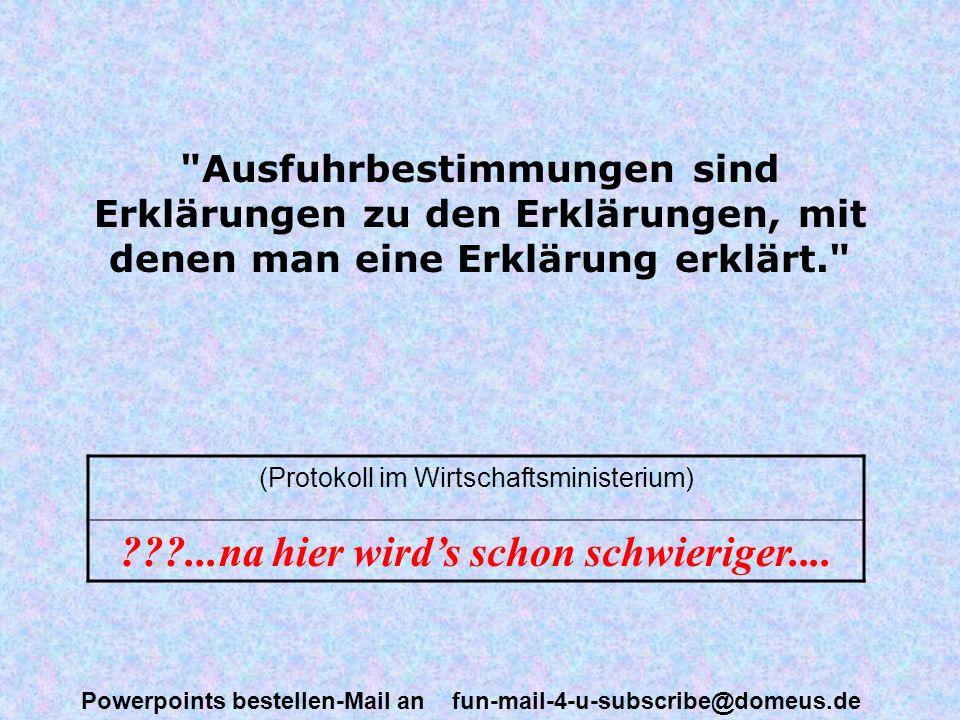 Powerpoints bestellen-Mail an fun-mail-4-u-subscribe@domeus.de Der Wertsack ist ein Beutel, der auf Grund seiner besonderen Verwendung nicht Wertbeutel, sondern Wertsack genannt wird, weil sein Inhalt aus mehreren Wertbeuteln besteht, die in den Wertsack nicht verbeutelt, sondern versackt werden. (Merkblatt der Deutschen Bundespost) aber DAS .
