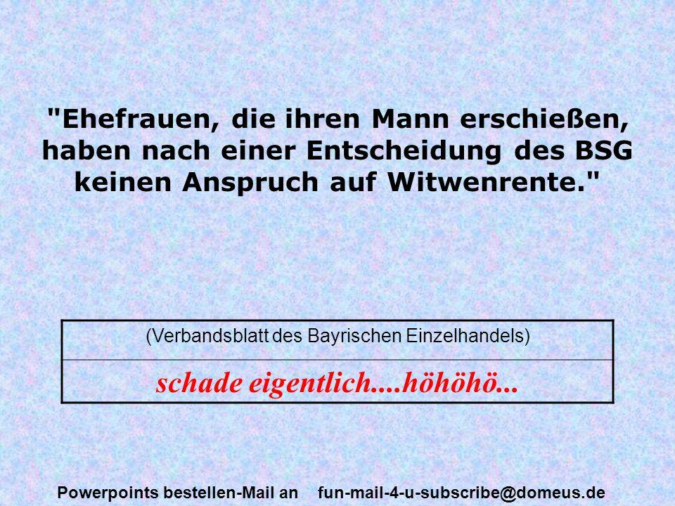 Powerpoints bestellen-Mail an fun-mail-4-u-subscribe@domeus.de Der Tod stellt aus versorgungsrechtlicher Sicht die stärkste Form der Dienstunfähigkeit dar. (Unterrichtsblätter für die Bundeswehrverwaltung) .