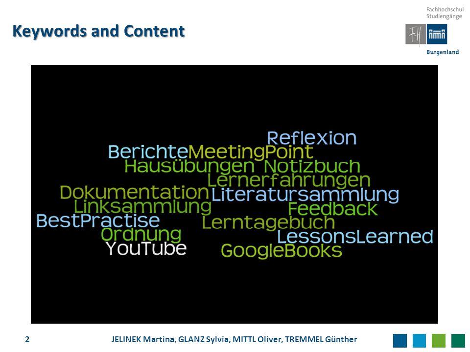 Keywords and Content 2JELINEK Martina, GLANZ Sylvia, MITTL Oliver, TREMMEL Günther