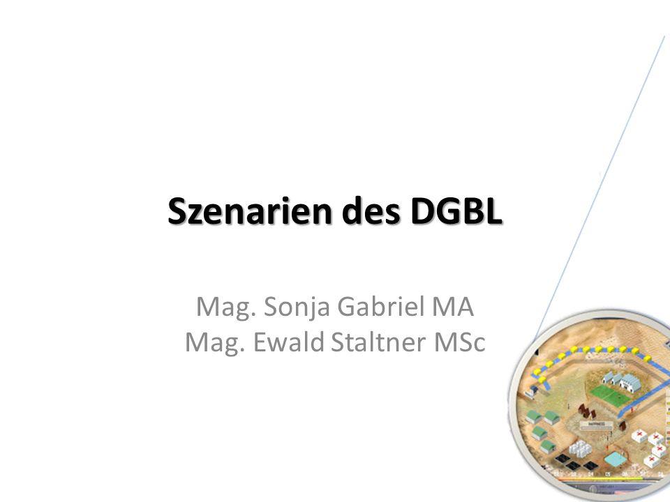 Szenarien des DGBL Mag. Sonja Gabriel MA Mag. Ewald Staltner MSc