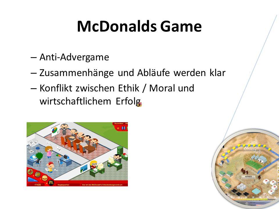 McDonalds Game – Anti-Advergame – Zusammenhänge und Abläufe werden klar – Konflikt zwischen Ethik / Moral und wirtschaftlichem Erfolg