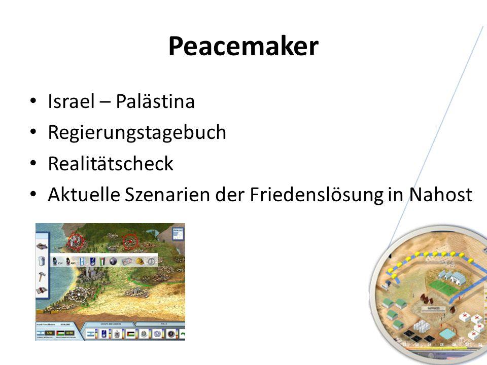 Peacemaker Israel – Palästina Regierungstagebuch Realitätscheck Aktuelle Szenarien der Friedenslösung in Nahost