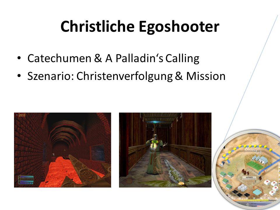 Christliche Egoshooter Catechumen & A Palladins Calling Szenario: Christenverfolgung & Mission