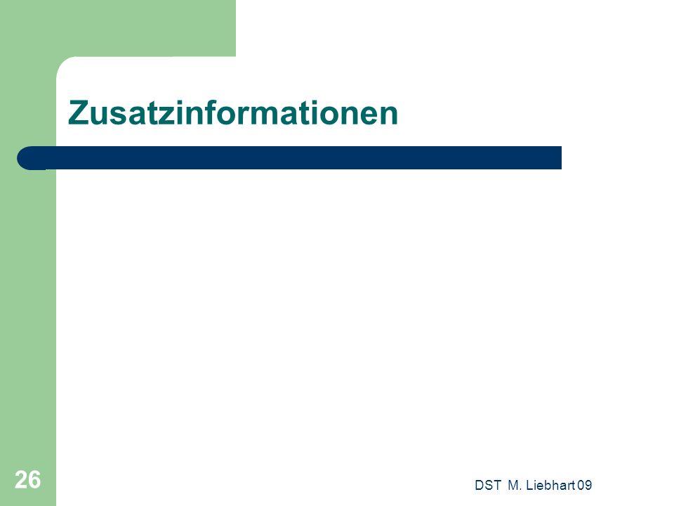 Zusatzinformationen DST M. Liebhart 09 26