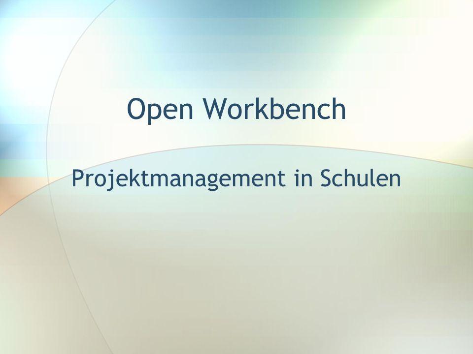 Open Workbench Projektmanagement in Schulen