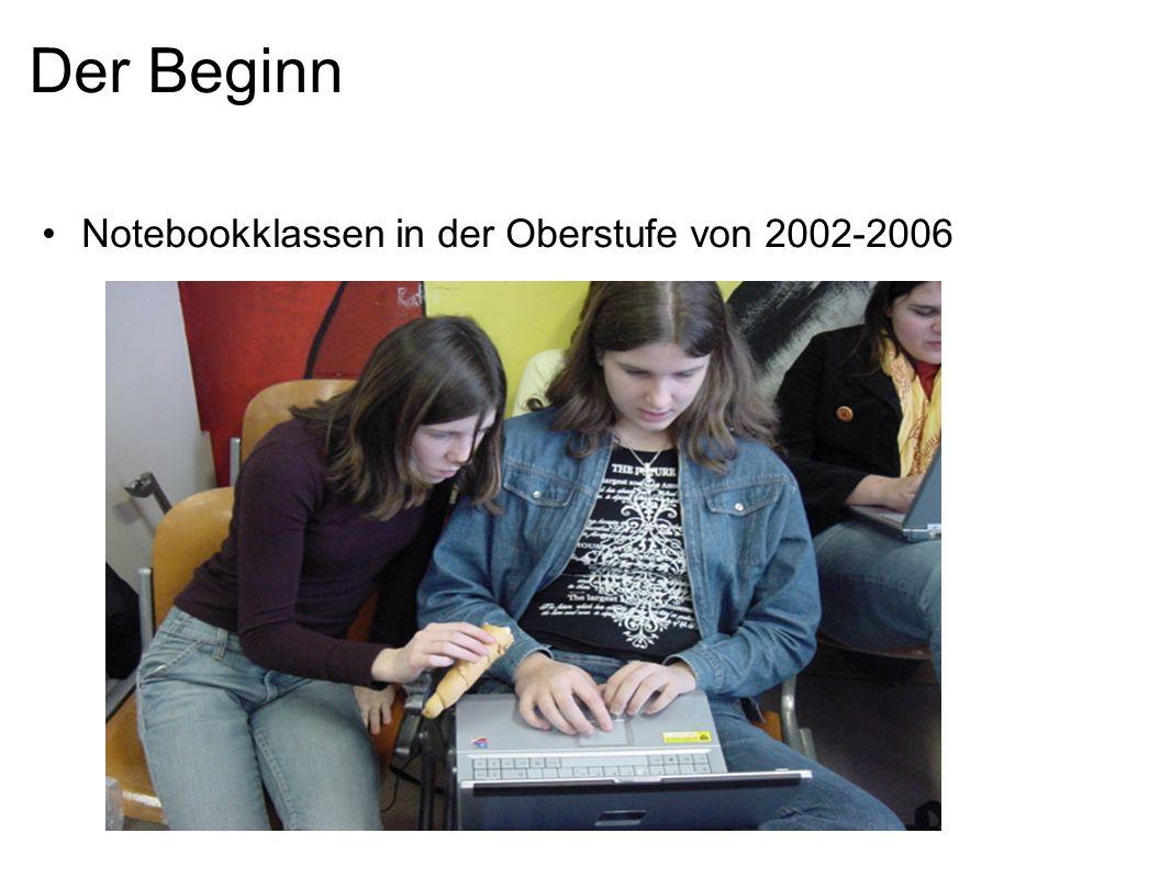 Der Beginn Notebookklassen in der Oberstufe von 2002-2006