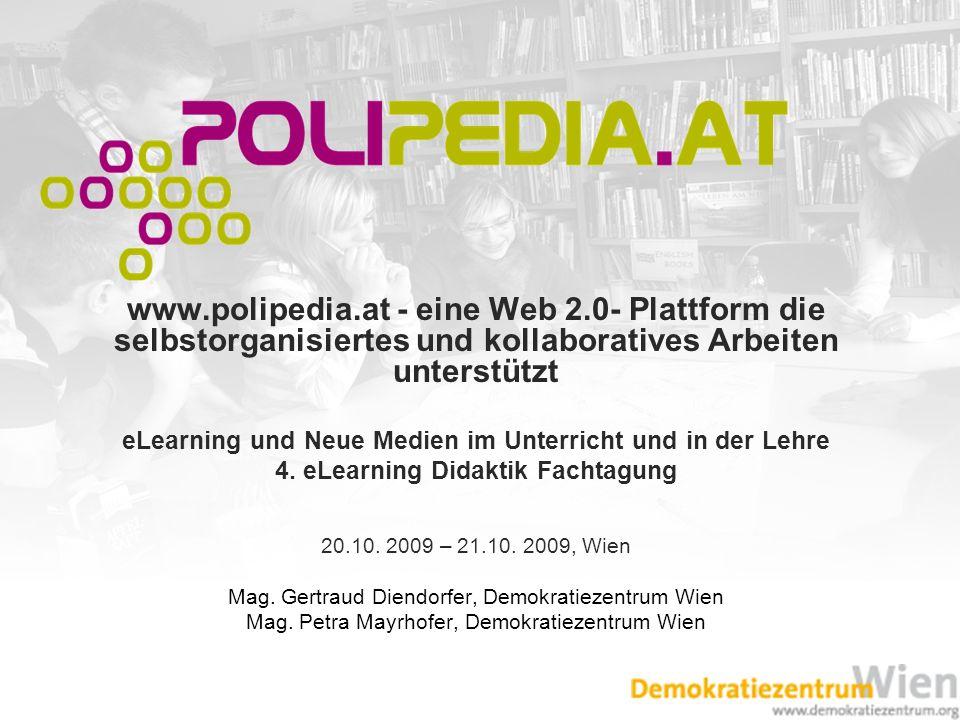 www.polipedia.at - eine Web 2.0- Plattform die selbstorganisiertes und kollaboratives Arbeiten unterstützt eLearning und Neue Medien im Unterricht und