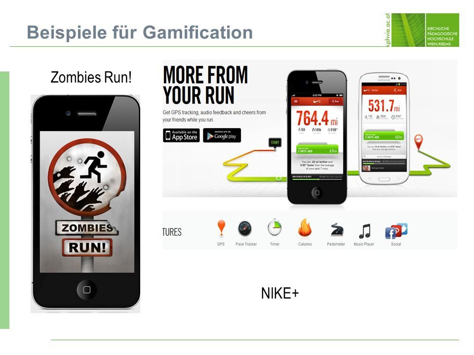 Zombies Run! Beispiele für Gamification NIKE+