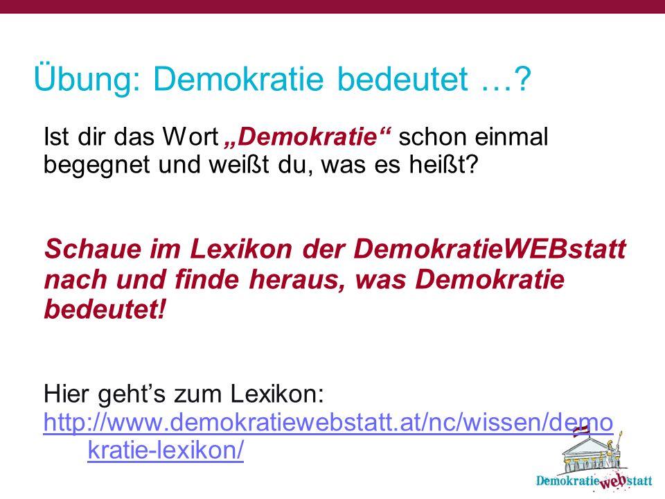 Ist dir das Wort Demokratie schon einmal begegnet und weißt du, was es heißt? Schaue im Lexikon der DemokratieWEBstatt nach und finde heraus, was Demo