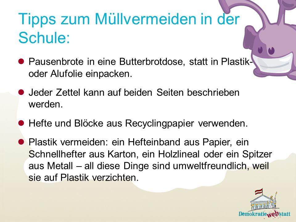 Tipps zum Müllvermeiden in der Schule: Pausenbrote in eine Butterbrotdose, statt in Plastik- oder Alufolie einpacken. Jeder Zettel kann auf beiden Sei