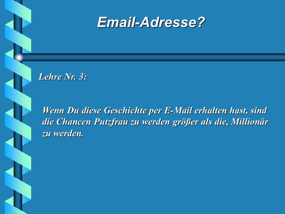 Email-Adresse? Lehre Nr. 1: Das Internet rettet nicht Dein Leben. Lehre Nr. 2: Wenn Du bei SAP arbeiten willst, brauchst Du eine E-Mail- Adresse.