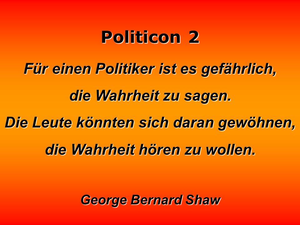 Politicon 2 Rhetorik ist deshalb ein Problem, weil es schwierig ist, gleichzeitig zu reden und zu denken. Politiker entscheiden sich meistens für eine