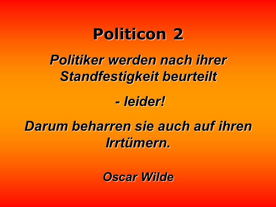 Politicon 2 Wenn man keine Beschäftigung hat, beginnt man sich mit Politik zu befassen Jiddisches Sprichwort