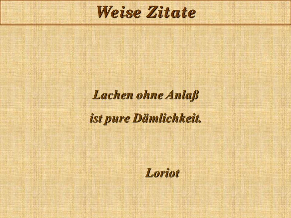 Weise Zitate Ein Mensch ohne Fehler ist kein vollkommener Mensch. Alfred Polgar