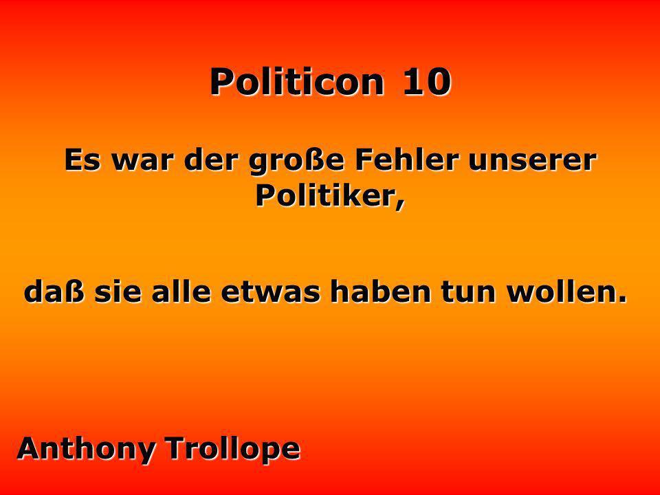 Politicon 10 Es gibt Politiker, die sind in der Realität besser als in den Medien. Volker Rühe