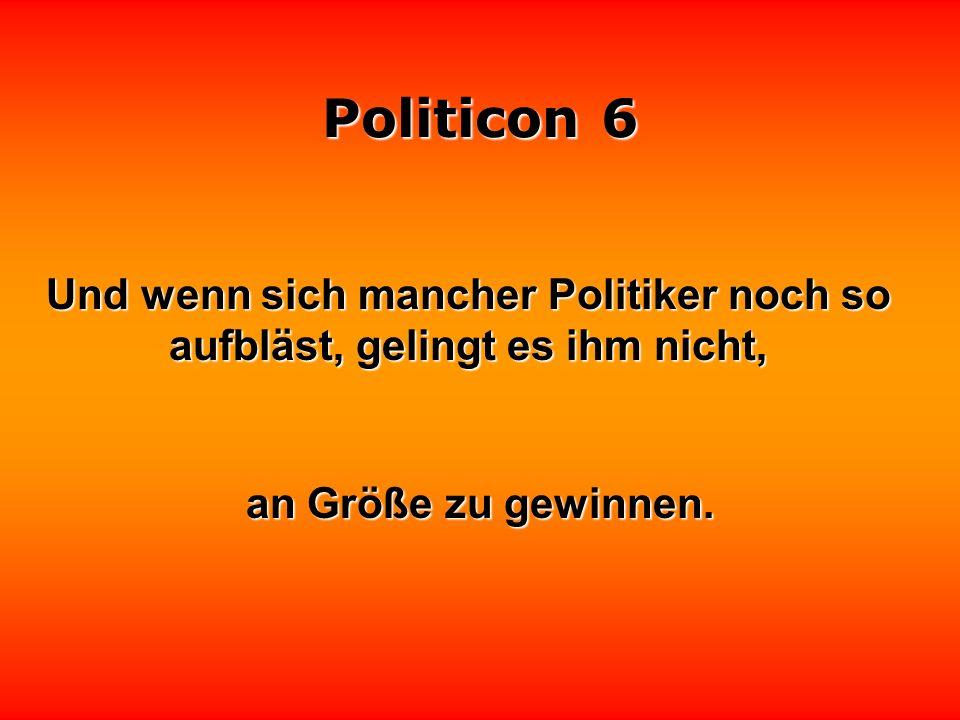 Politicon 6 Gott schweigt. Jetzt müssen nur noch die Politiker die Klappe halten.