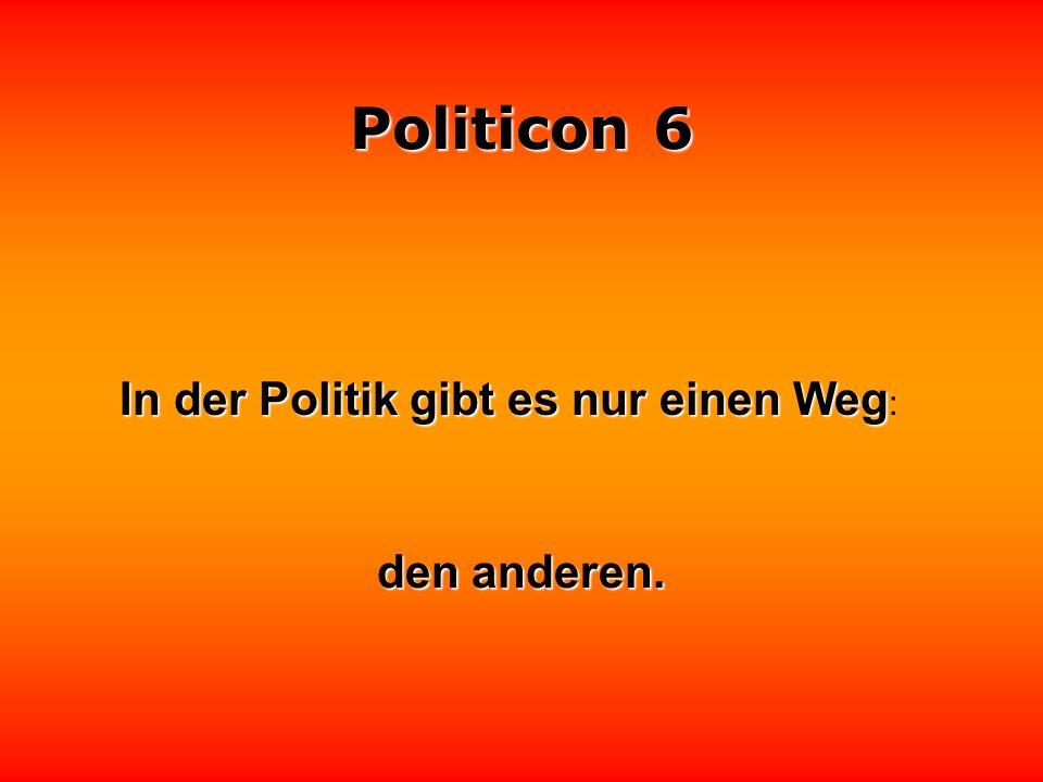 Politicon 6 Politik ist nichts zum Essen,. sondern etwas zum Kotzen