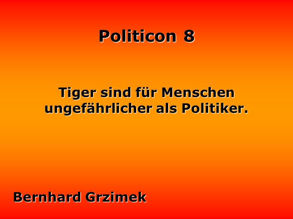 Politicon 8 Diplomaten sind Leute, die ungern sagen, was sie denken.