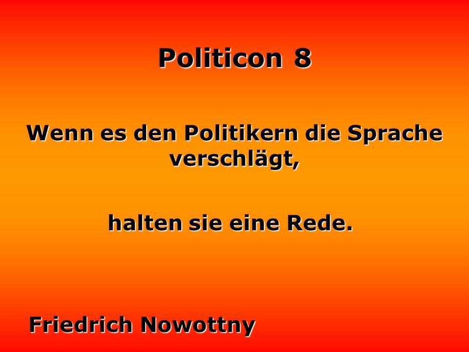 Politicon 8 Tiger sind für Menschen ungefährlicher als Politiker. Bernhard Grzimek