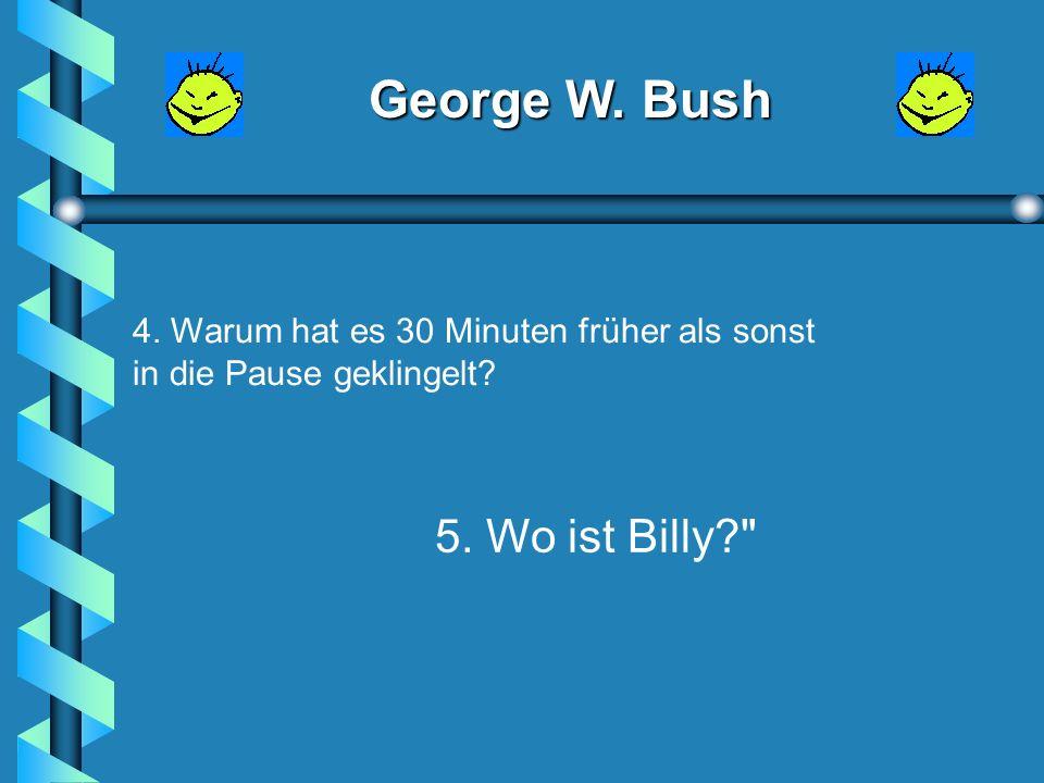 George W. Bush 1.