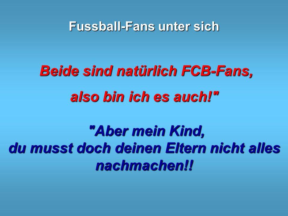 Fussball-Fans unter sich