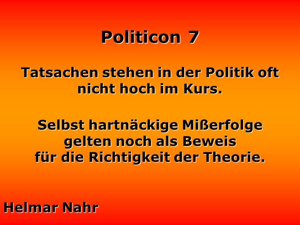 Politicon 7 Es ist unzulässig, daß Wissenschaftler Tiere zu Tode quälen. Laßt die Ärzte mit Journalisten und Politikern experimentieren. Henrik Ibsen