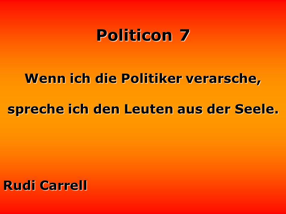 Politicon 7 Wo Politik ist oder Ökonomie, da ist keine Moral. Friedrich von Schlegel