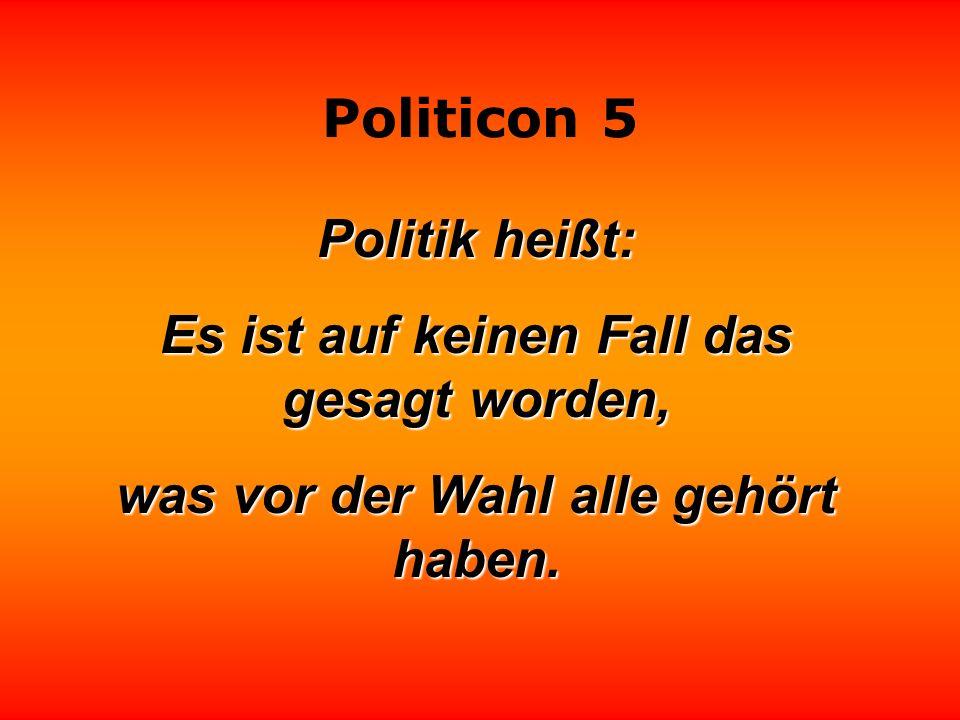 Politicon 5 Wenn es den Politikern die Sprache verschlägt, halten sie eine Rede.