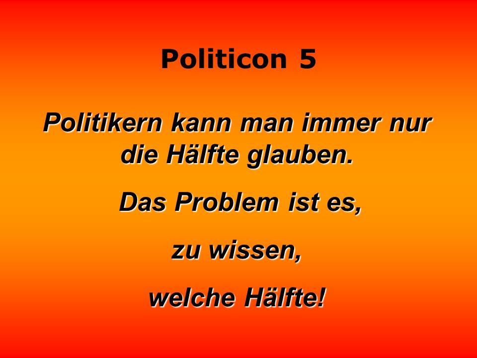 Politicon 5 Politiker sparen, indem sie den Gürtel der Bürger enger schnallen. Lothar Schmidt