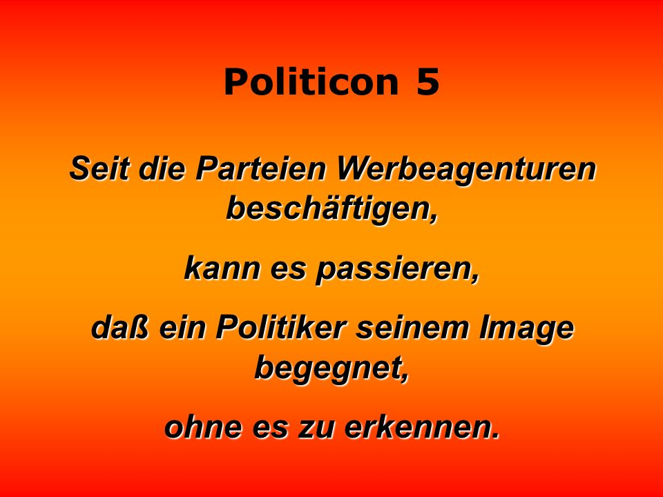Politicon 5 Rentenalter - Lebensabschnitt, in dem nur noch Politiker voll bezahlt werden. Michael Schiff