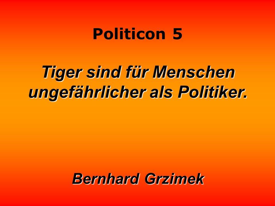 Politicon 5 Streng dich nicht so an, Politiker kannst du auch so werden.