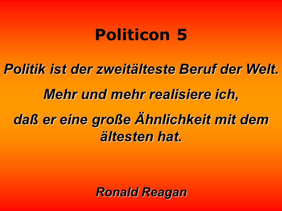 Politicon 5 Seit die Parteien Werbeagenturen beschäftigen, kann es passieren, daß ein Politiker seinem Image begegnet, ohne es zu erkennen.