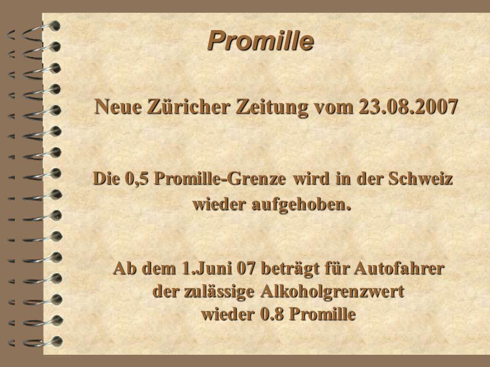 Promille Die 0,5 Promille-Grenze wird in der Schweiz wieder aufgehoben.