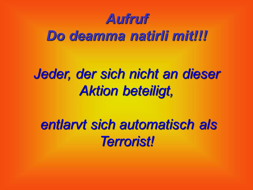 Aufruf Do deamma natirli mit!!.